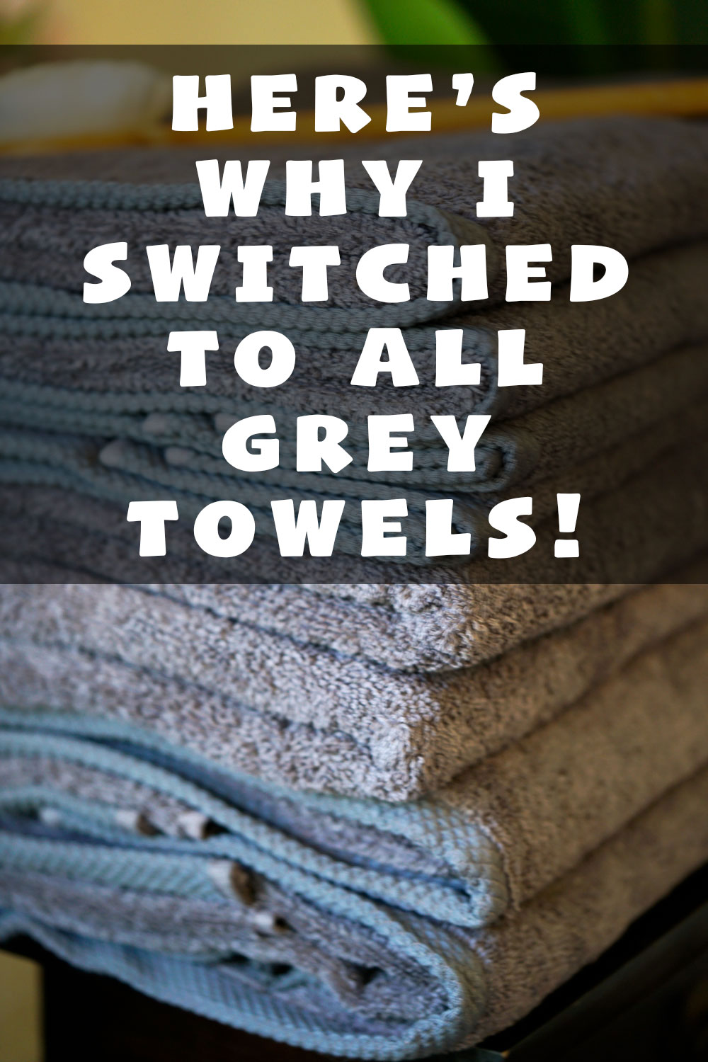 Here's why I switched to all grey towels - amazing Turkish towels deal on Amazon
