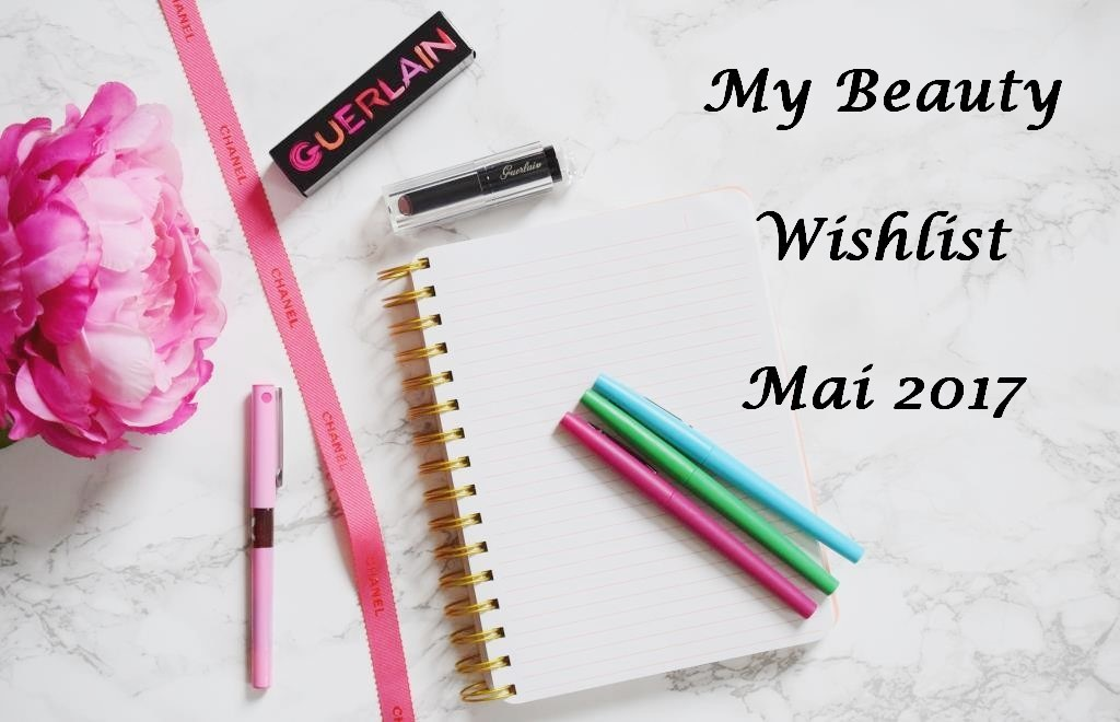 Beauty Wishlist may 2017
