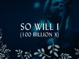 Download Hillsong worshp - So Will I Mp3, Lyrics, and Video