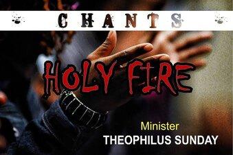 Download Theophilus Sunday – Holy Fire (Mp3, Lyrics)