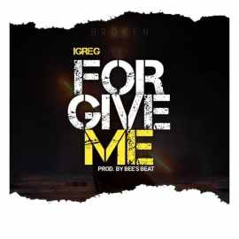 Forgive me by iGreg Offia
