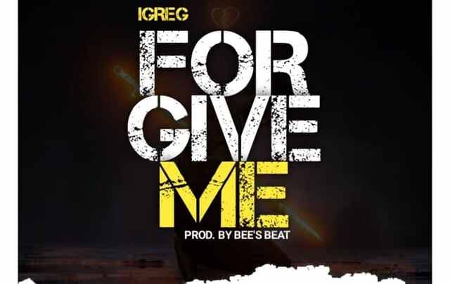 iGreg Officia: Forgive Me Mp3 Download