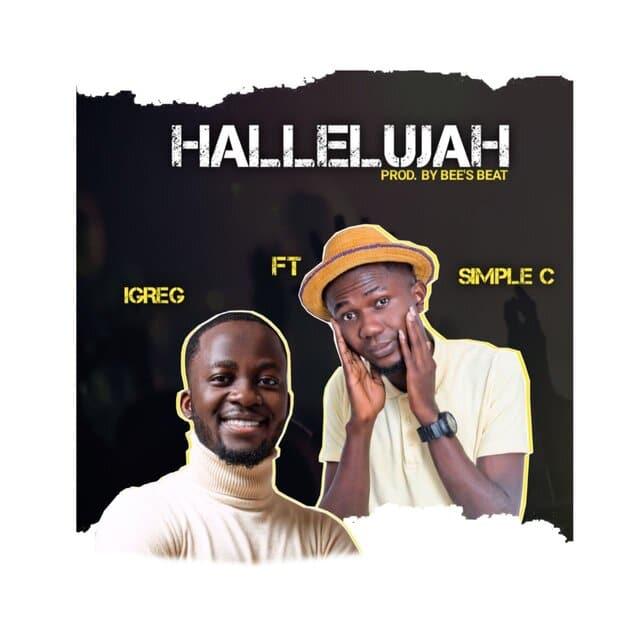 Download Mp3: Hallelujah by iGreg Officia ft Simple C
