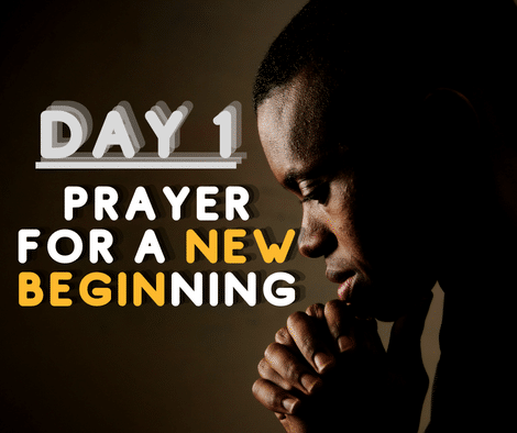 Prayer Points: Power For A New Beginning