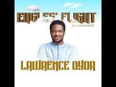 Eagles' Flight by Lawrence Oyor mp3, lyrics download
