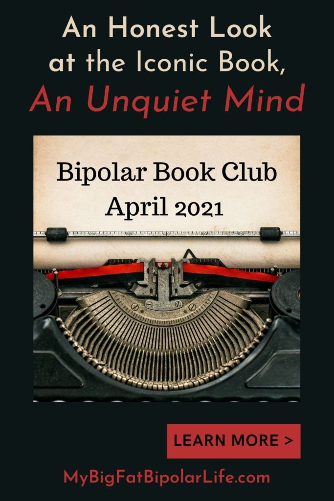 In this blog post, I take an honest look at Kay Redfield Jamison's iconic book, An Unquiet Mind. Jamison combines her experience as a professor of psychiatry with her personal experience navigating bipolar disorder. Find out what I loved, didn't love, and if An Unquiet Mind is worth the read. #BipolarDisorder #BipolarAwareness #AnUnquietMind #KayRedfieldJamison