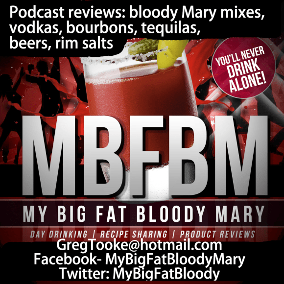 bloody Mary mix bourbon vodka tequila gin review podcast