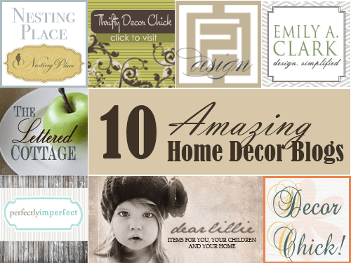 10 Amazing Home Decor Blogs