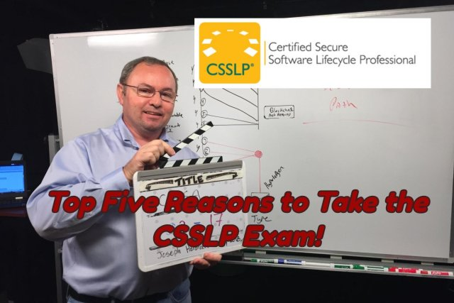 Certified Secure Software Lifecycle Professional (CSSLP)