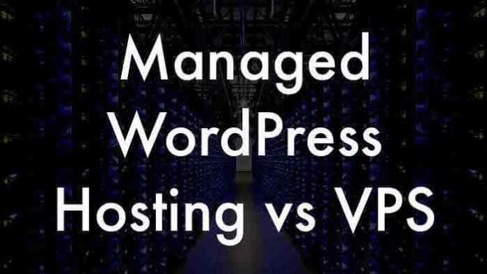 Managed WordPress WordPress Hosting vs VPS
