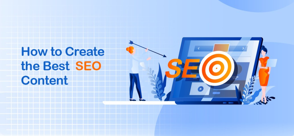 Tips and Tricks to Create the Best SEO Content