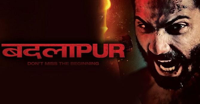 Badlapur – Movie Review