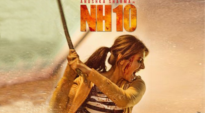 NH-10 – Movie Review