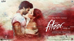 Fitoor – Movie Review