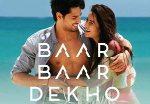 Baar Baar Dekho – Movie Review