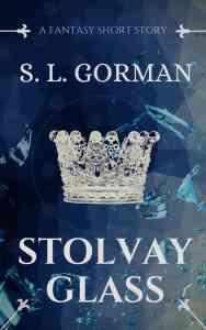 Stolvay Glass by S. L. Gorman
