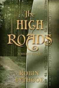 The High Roads by Robin Lythgoe