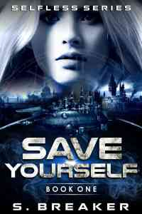 Save Yourself by S. Breaker