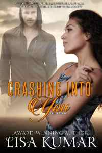 Crashing into You by Lisa Kumar