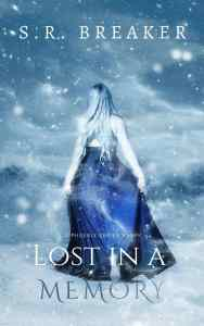 Lost in a Memory: An Epic Fantasy Adventure by S. R. Breaker