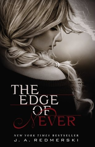 The Edge of Never (The Edge of Never #1) by J.A. Redmerski