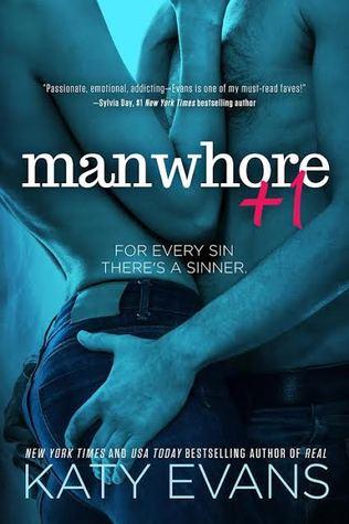 Manwhore +1 (Manwhore #2) by Katy Evans