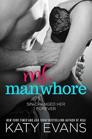 Ms. Manwhore (Manwhore #2.5) by Katy Evans