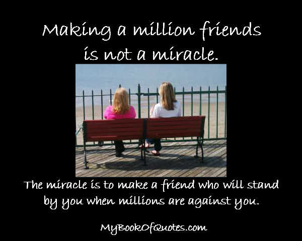 Making a million friends is not an achievement