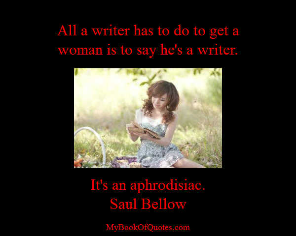 Quote from Saul Bellow