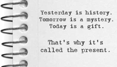 Dont Let Yesterday Use Up Too Much Of Today Mybookofquotescom