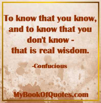 To Know That You Know What You Know Confucius