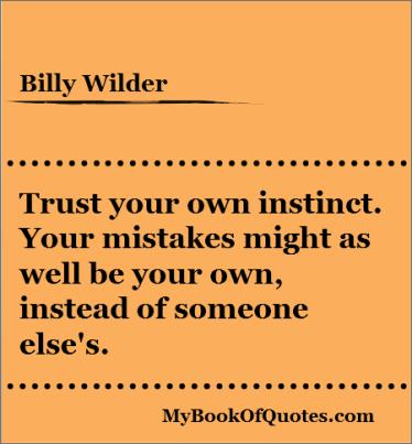 Trust your own instinct quotes