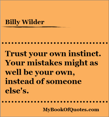 Trust your own instinct quotes