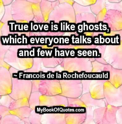 True love is like ghosts