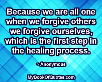 Because we are all one when we forgive