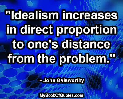 Idealism increases