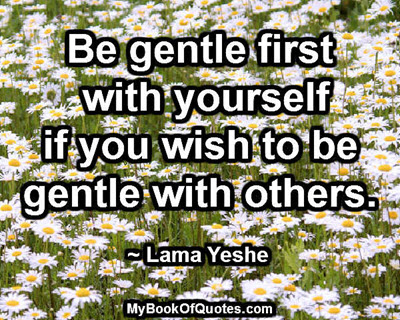 Be gentle first