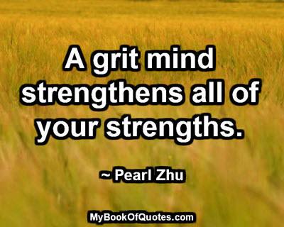 A grit mind
