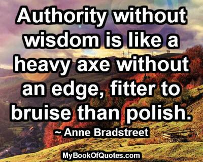Authority without wisdom