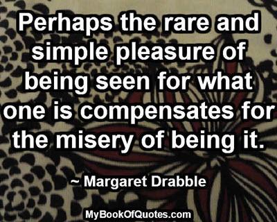 Rare and simple pleasure
