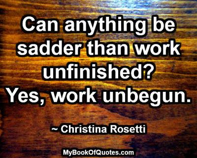 Work unbegun