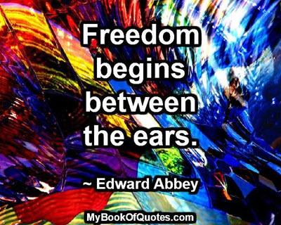 freedom-begins-between-the-ears