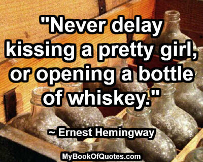 never delay kissing a pretty girl