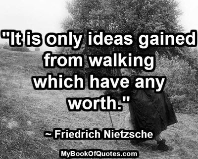 ideas gained from walking