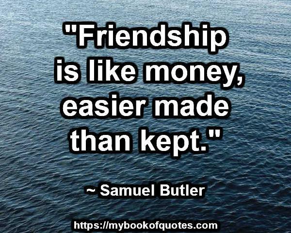 Friendship is like money