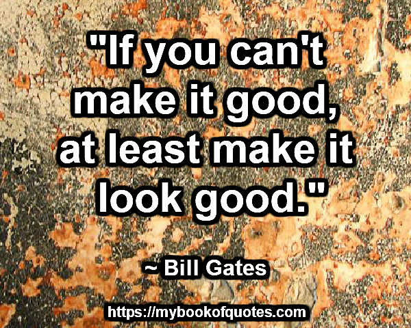 make it look good