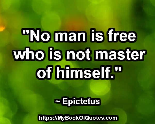 master of himself