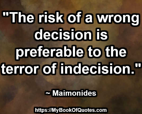 the terror of indecision