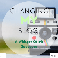 [IMPORTANT] Goodbye, Farewell & Everything In Between + Introducing A Whisper Of Ink (!!!!!!)