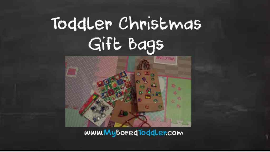 Easy Toddler Christmas Gift Bags